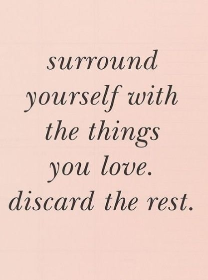 surround+yourself+with+things+you+love